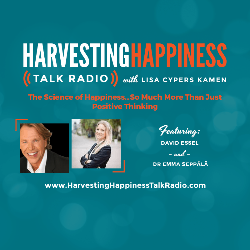 Harvesting Happiness Talk Radio science of happiness