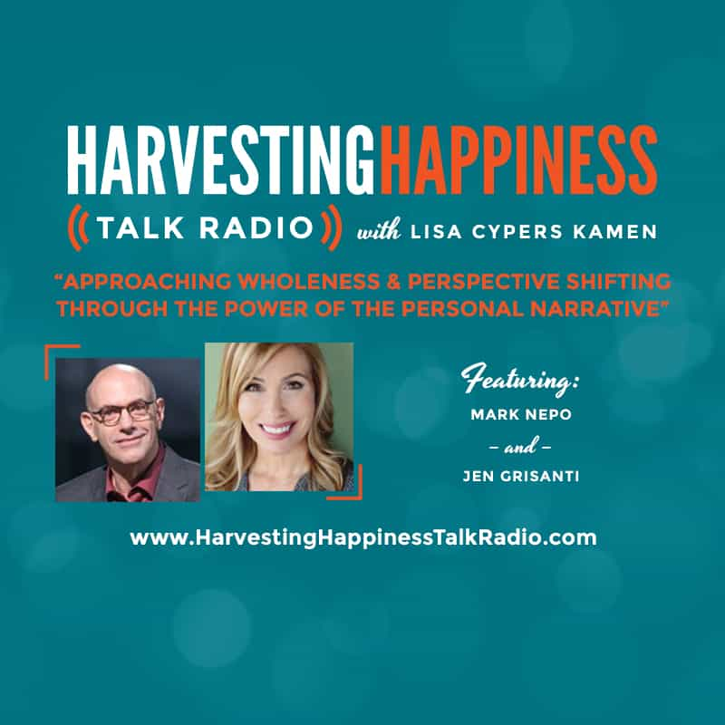 Harvesting Happiness Talk radio wholeness