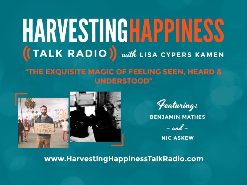 Harvesting Happiness Talk radio understood