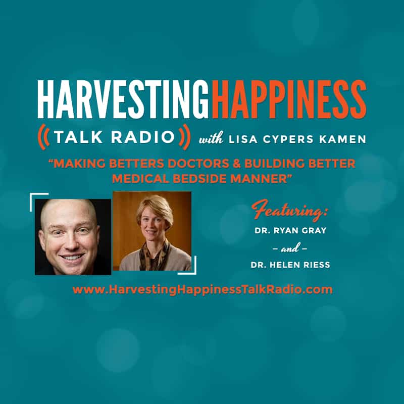 Harvesting Happiness Talk Radio bedside manner