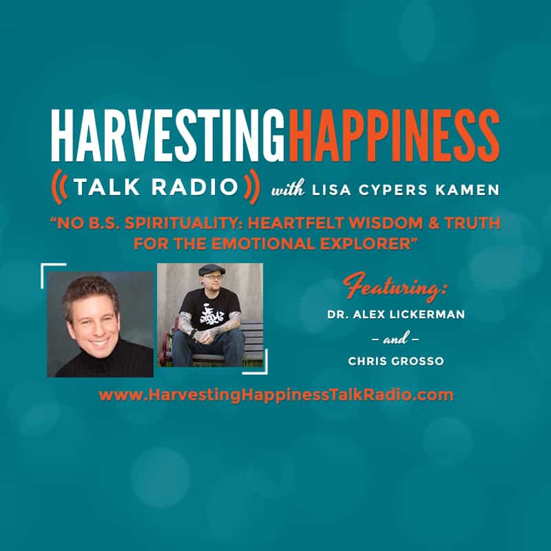 Harvesting Happiness no bs spirituality