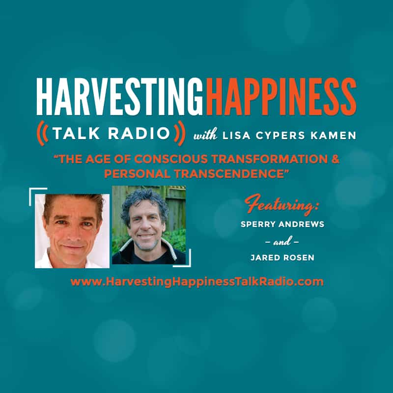 Harvesting Happiness Talk Radio transformation
