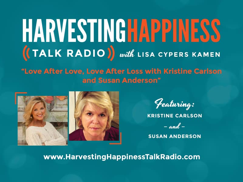 Harvesting Happiness Love after Loss