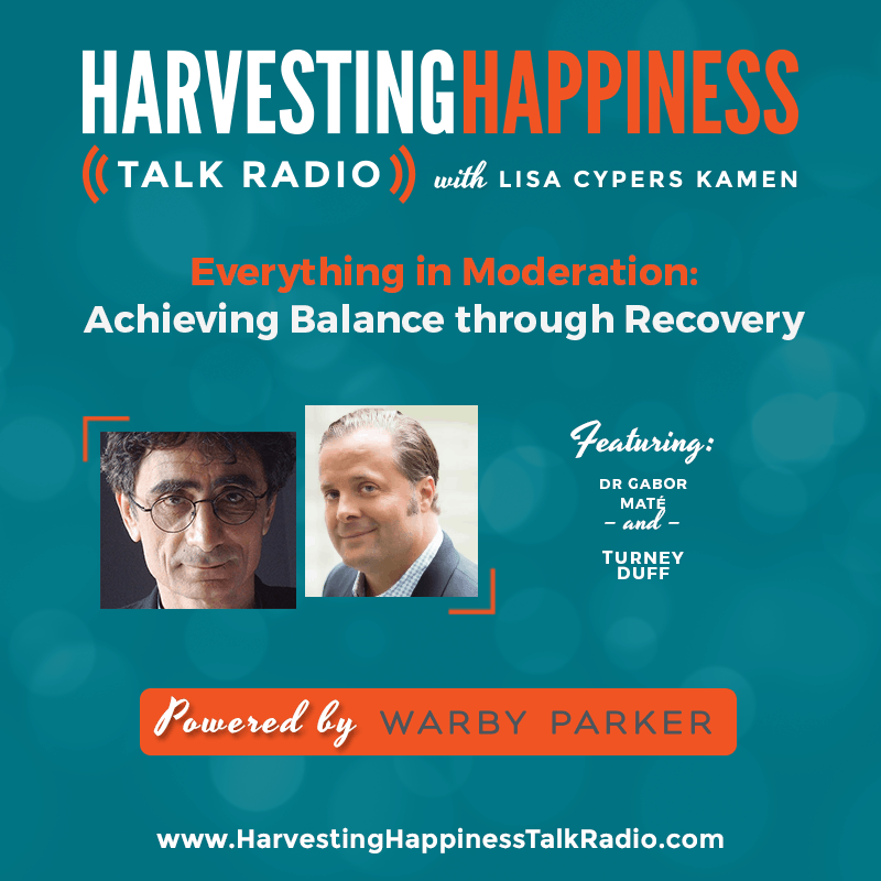 Everything in Moderation: Achieving Balance through Recovery with Dr Gabor Maté & Turney Duff