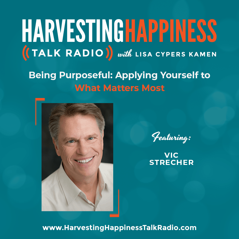 Being Purposeful: Applying Yourself to What Matters Most with Vic Strecher