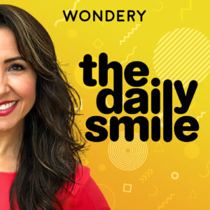 Wondery Presents The Daily Smile with Nikki Boyer